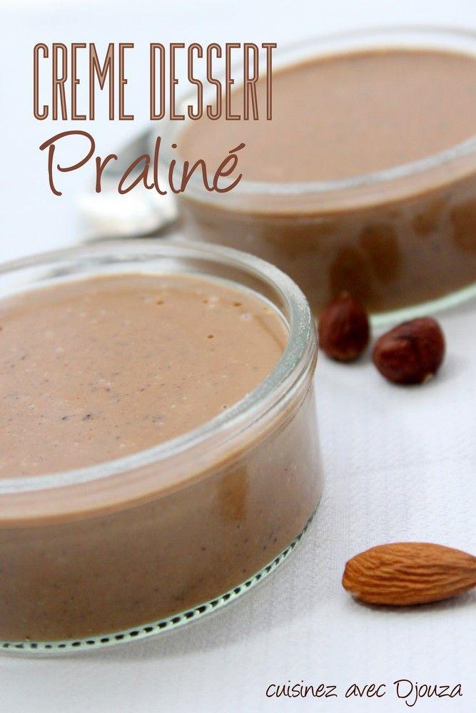 Crème dessert praliné dessert sans oeuf