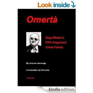 """The Soccer Translator: Book Review   """"Omertà: Sepp Blatter's FIFA Organized Crime Family"""" by Andrew Jennings"""