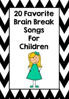 20 Favorite Brain Break Songs