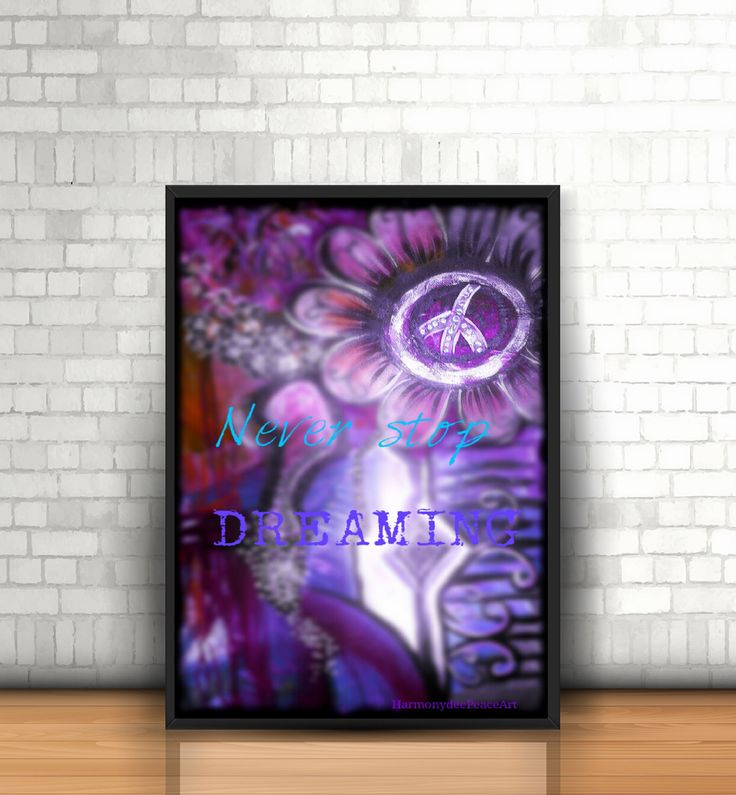 Printable Poster 8 x 10 NEVER STOP DREAMING by HarmonydeePeaceArt on Etsy