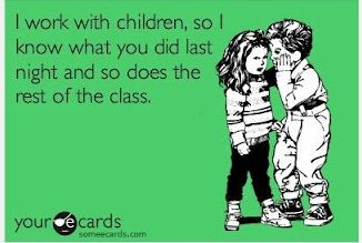 Oh my goodness. I can't stop laughing. It's so true. Children will tell all your embarrassing secrets