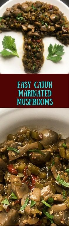 Tangy and addictive easy Cajun marinated mushrooms are the perfect anytime snack. Use this recipe from A Sprinkling of Cayenne to transform steaks, poultry, fish, veggies, or potatoes from ordinary into extraordinary with very little prep time. http://asprinklingofcayenne.com