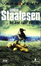 Der hvor roser aldri dør - Gunnar Staalesen