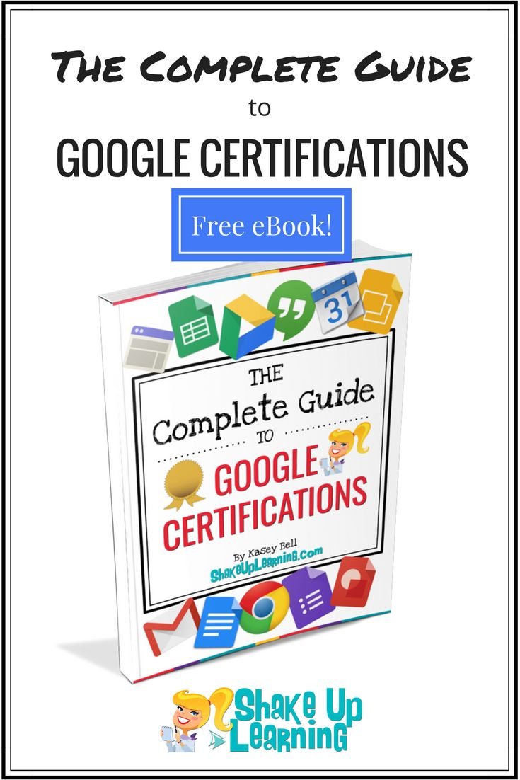 FREE eBook: The Complete Guide to Google Certifications | Shake Up Learning