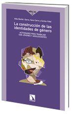 Este libro recoge una serie de actividades enfocadas al análisis de la construcción social del género y la formación de roles definidos, buscando la creación de identidades de género igualitarias y no discriminatorias.