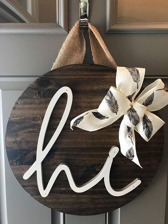 "Hi Door Decor, Front Door Wreaths, Door Sign, Wood Home Decor, Door Hanger, Year Round Door Hanger, New Home Gift, Housewarming Gift ------------------------- 18"" wood round door hanger - approx 1"" thick. The burlap hanger is about 6"" long. Wood round is stained brown and Hi is"