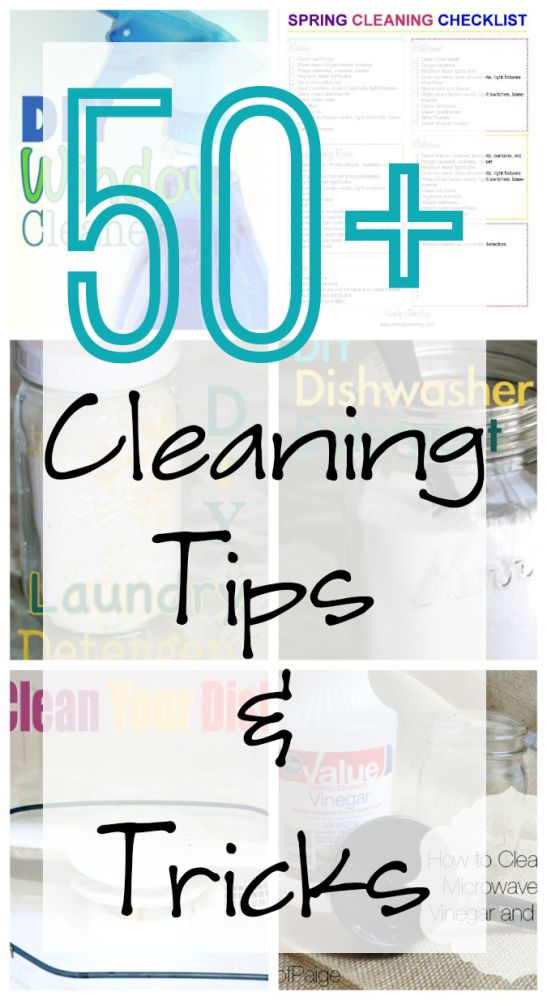 50+ Cleaning Tips and Tricks