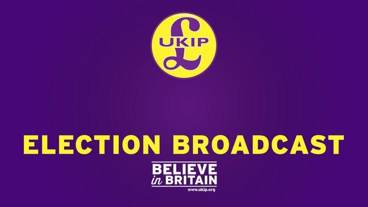 UKIP Election Broadcast - 1 - Believe in Britain