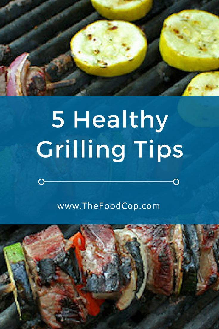 Healthy grilling tips | barbecue tips | kabobs | The Food Cop via @thefoodcop