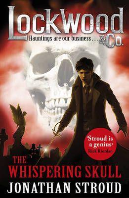 The Whispering Skull Lockwood & Co #2)