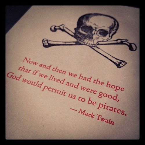 Nice Pirates, Mark Twain https://www.youtube.com/watch?v=swIcX57vYDI&list=FLOCAFa-qByMs7JwYjhU9hWg