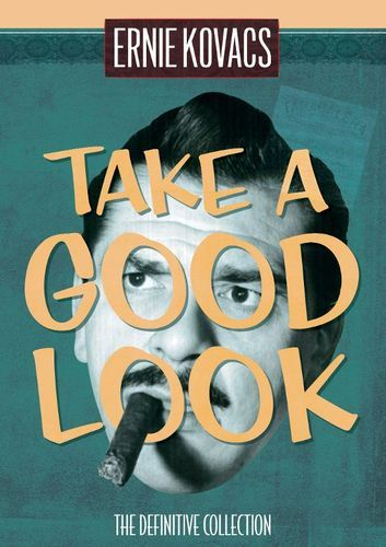 Ernie Kovacs: Take a Good Look - The Definitive Collection [DVD]