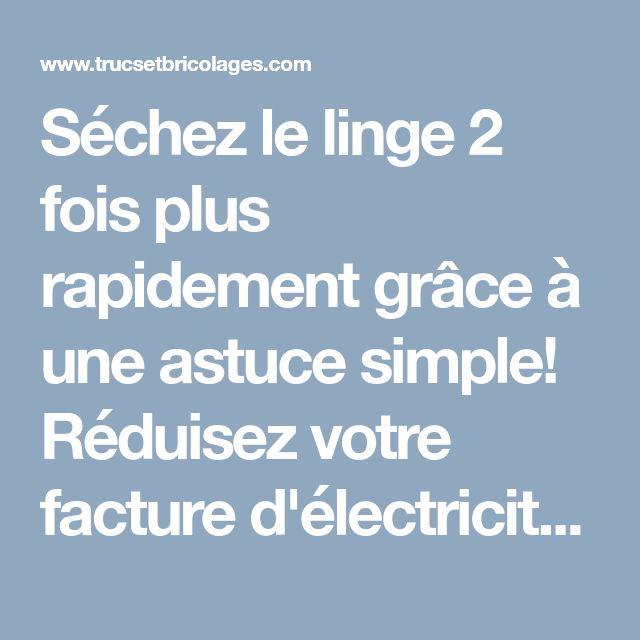 les 25 meilleures idées de la catégorie facture électricité sur ... - Comment Economiser L Electricite A La Maison