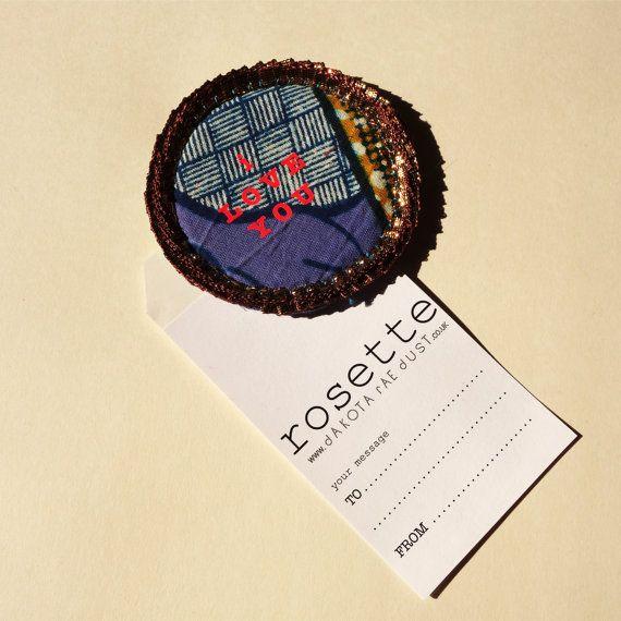 I LOVE YOU Rosette badge. Handmade by dAKOTArAEdUST
