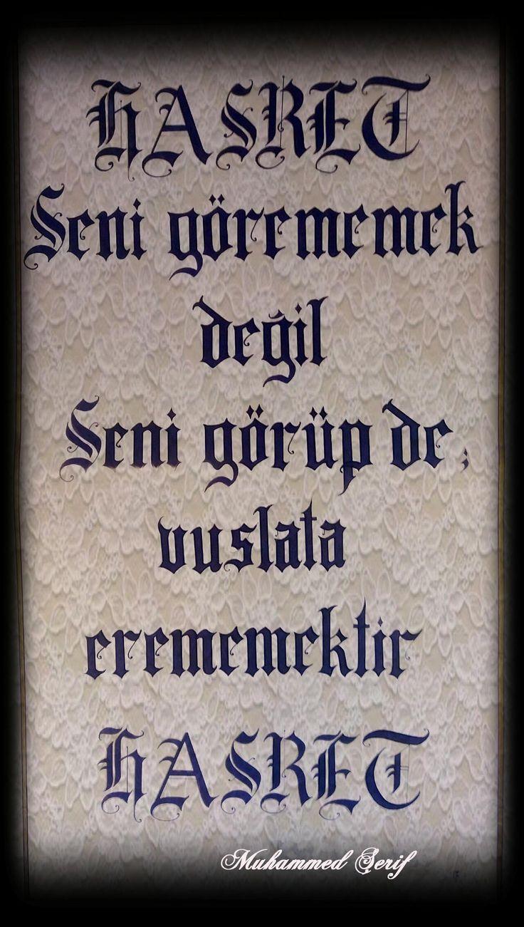 Söz ve kaligrafi Muhammed Şerif'in..