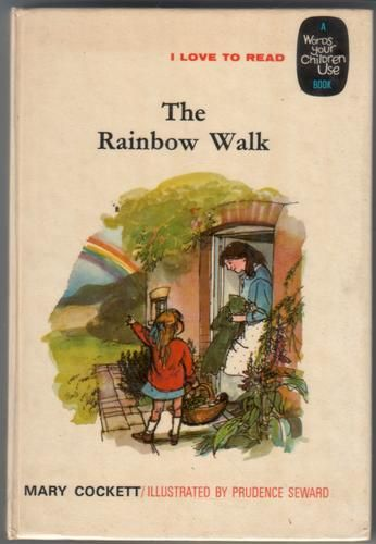 The Rainbow Walk by Mary Cockett