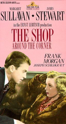 "The shop around the corner movie. This is where they got the remake idea for ""You've Got Mail."" Love Jimmy Stewart."