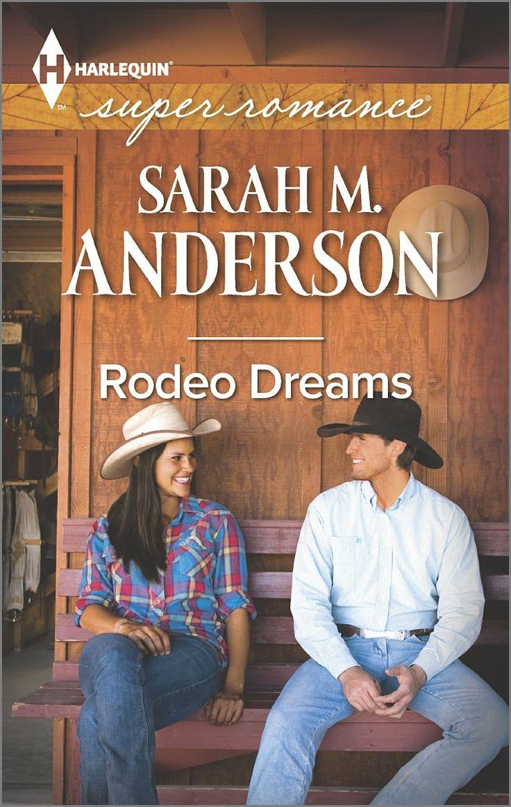 Rodeo Dreams (Harlequin Superromance): Sarah M. Anderson: 9780373608652: Amazon.com: Books