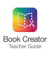 Book Creator Teacher Guide iLearn2