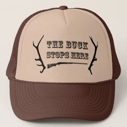 """Hunting Hat  """"The Buck Stops Here"""" - accessories accessory gift idea stylish unique custom"""