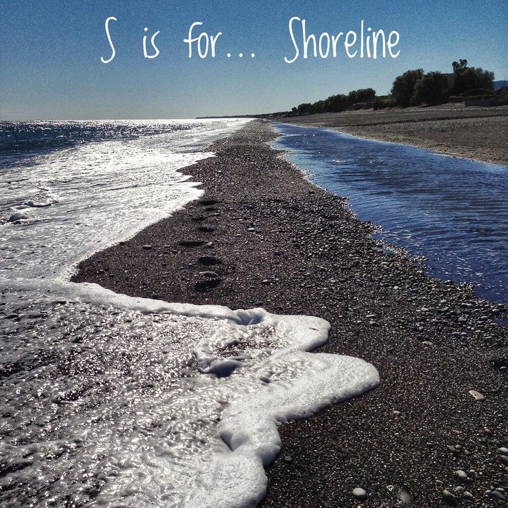 S is for shoreline