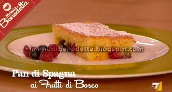 Pan di Spagna ai Frutti di Bosco di Benedetta Parodi