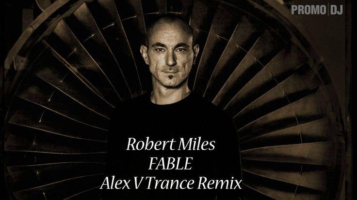 Robert Miles - Fable (Alex V Trance Remix) [EXCLUSIVE]