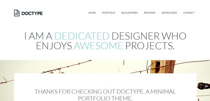 Doctype — минималистичная портфолио тема для Wordpress, идеальное решение для творческих профессионалов, которые любят плоский дизайн и чистые, острые стили. Минимум изысков, максимум информативности. Скачай бесплатно.