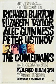 Richard Burton, Elizabeth Taylor, Alec Guinness. Director: Peter Glenville. IMDB: 6.6 _______________________ http://en.wikipedia.org/wiki/The_Comedians_(1967_film) http://www.rottentomatoes.com/m/comedians/ http://www.tcm.com/tcmdb/title/3446/The-Comedians/ Article: http://www.tcm.com/tcmdb/title/3446/The-Comedians/articles.html http://www.rogerebert.com/reviews/the-comedians-1967 http://www.allmovie.com/movie/the-comedians-v10420