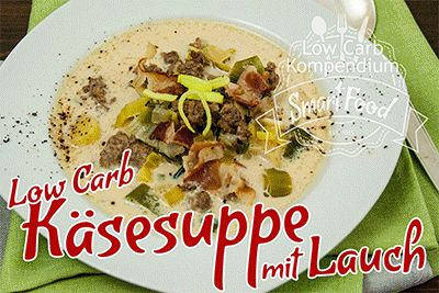 Low Carb Käsesuppe mit Lauch in 10 Sekunden