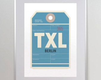 Berlin, Germany, TXL. Luggage Tag Poster. Baggage Tag Print. Travel Poster. Airport Code. Typographic Print. Aviation Art. A3. 11x14.