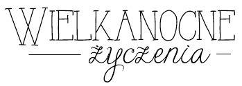 Blog sklep-ewa.pl: Wielkanocne digi napisy