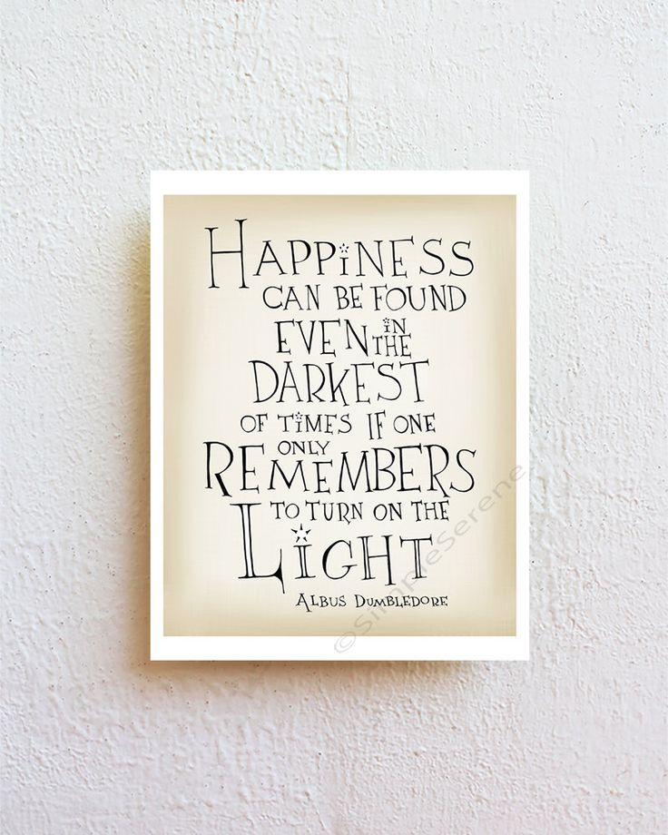 Harry Potter print Dumbledore quote - Happiness can be found - Typographic print, Inspirational Art poster, giclee print wall art by SimpleSerene on Etsy