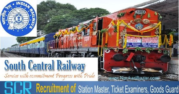 jobs in South Central Railway for the post of Station Master, Ticket Examiners, Goods Guard, Tech Gr. II (Signal) against GDCE quota. Vacancies in SCR 2015