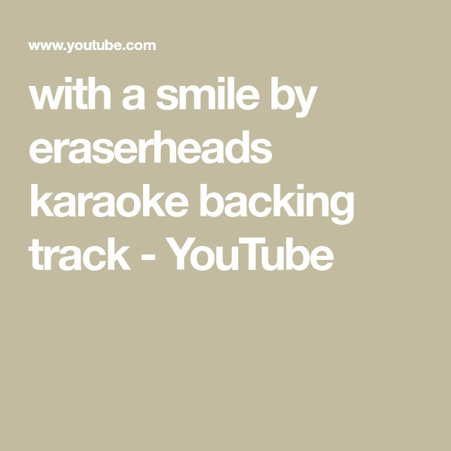 with a smile by eraserheads karaoke backing track - YouTube