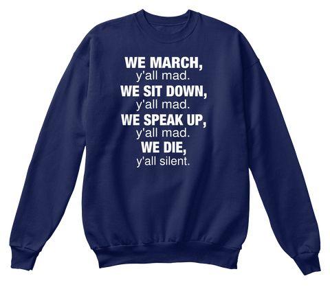 We March Navy Sweatshirt