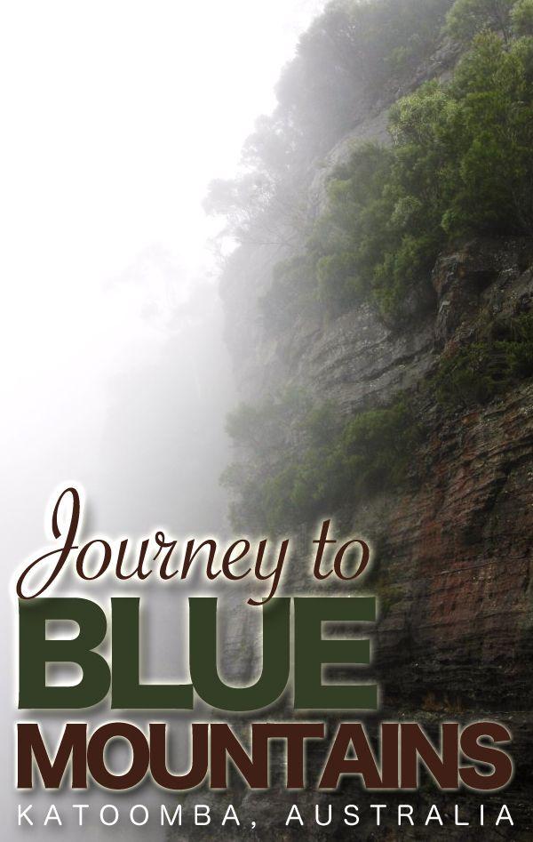 Journey to Blue Mountains, Katoomba, Australia