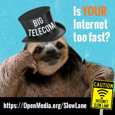 Internet sloths at the FCC want to put your Internet in the slow lane. Tell them to get with the program at https://OpenMedia.org/SlowLane