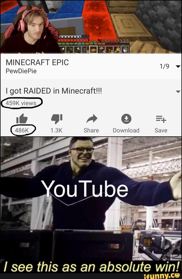 Minecraft Epic Igot Raided In Minecraft Isee This As An Absolute Ifunny Funny Meme Pictures Memes Popular Memes