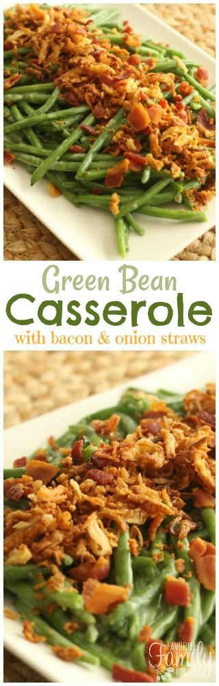 This Green Bean Casserole is the best ever! No cream-of soups or canned onions. Just fresh green beans in a creamy sauce with crispy bacon and onion straws. via @favfamilyrecipz
