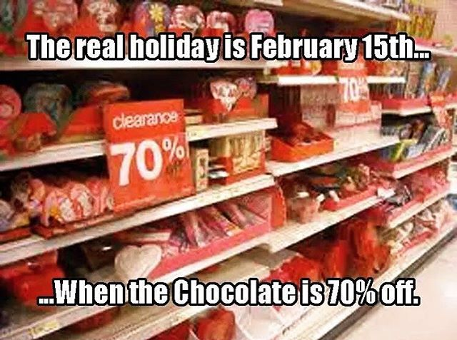 Chocolates on Valentine's Day isn't cool. You know what's cool?  70% Off clearance chocolates the days following Valentines day.  #valentines #happyvalentinesday #chocolates #roses #heart #valentinesmeme #valentinesday #lads #discount #tflers #TeamSingle #inarelationship #relationship #swag #babe #bae #funny #sarcasm #red #love #iloveyou #feelings #ily #일요일