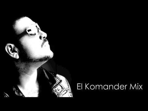 El Komander Mix 2011 2012 (+lista de reproducción)