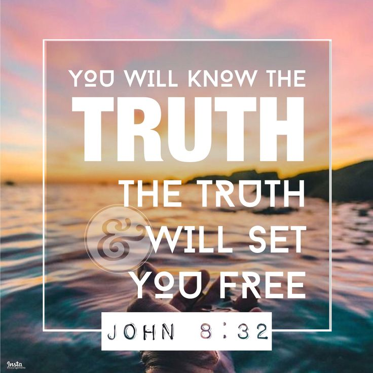 You will know the truth, and the truth will set you free. John 8:32  #InstaEncouragements #instagood #wisdomwords #photooftheday #instadaily #FF #FollowFriday #FridayReads