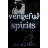 Vengeful Spirits: A Supernatural Thriller (Kindle Edition)By Aaron Polson