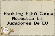 http://tecnoautos.com/wp-content/uploads/imagenes/tendencias/thumbs/ranking-fifa-causo-molestia-en-jugadores-de-eu.jpg Ranking FIFA. Ranking FIFA causó molestia en jugadores de EU, Enlaces, Imágenes, Videos y Tweets - http://tecnoautos.com/actualidad/ranking-fifa-ranking-fifa-causo-molestia-en-jugadores-de-eu/