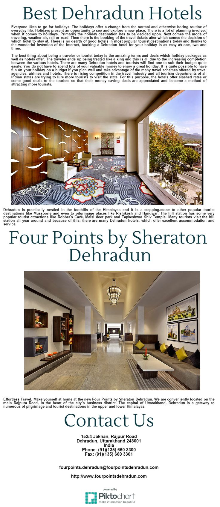 Effortless Travel. Make yourself at home at the new Four Points by Sheraton Dehradun. We are conveniently located on the main Rajpura Road, in the heart of the city's business district.