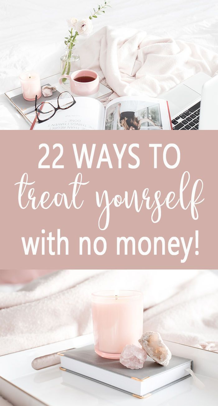 22 ways to treat yourself with no money. Save money on self-care. Cheap Self-care. via @lifeandabudget
