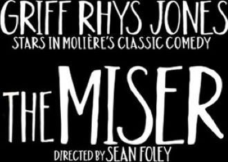 The Miser theatre tickets - Garrick Theatre - Actor, writer, presenter, comedian and two-time Olivier award-winner Griff Rhys Jones returns to the West End in a hilarious new adaption by Sean Foley and Phil Porter of Moliere™s classic comedy, The http://www.comparestoreprices.co.uk/january-2017-3/the-miser-theatre-tickets--garrick-theatre-.asp