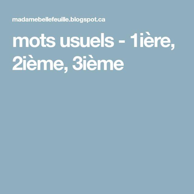 mots usuels - 1ière, 2ième, 3ième
