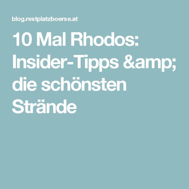 10 Mal Rhodos: Insider-Tipps & die schönsten Strände